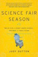 Science Fair Season by Judy Dutton